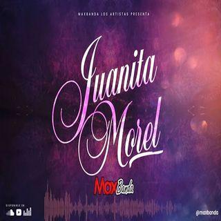 Maxbanda - Juanita Morel (EN VIVO 2020)