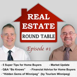 Tips For Home Buyers – Winnipeg Tourism Tips - Financial Advice For Home Buyers – Episode 1