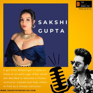 Healthy lifestyle of an artist vs the obstacles in life,  with Sakshi Gupta (Educator)