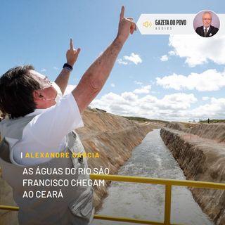 As águas do Rio São Francisco chegam ao Ceará