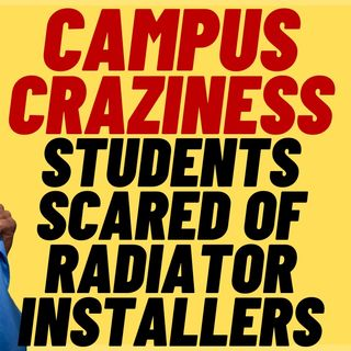 CAMPUS CRAZINESS - Oberlin Students Afraid Of Radiator Installers