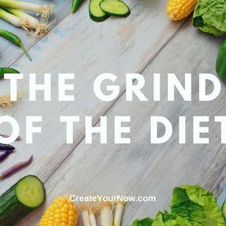 2287 The Grind of the Diet