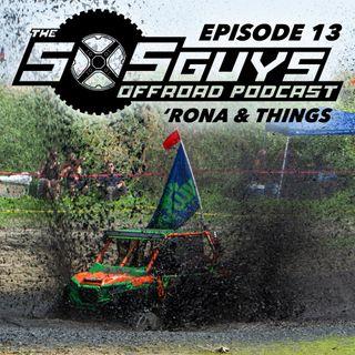 Episode 13: 'Rona & Things