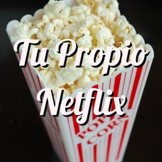 320: Tu Propio Netflix