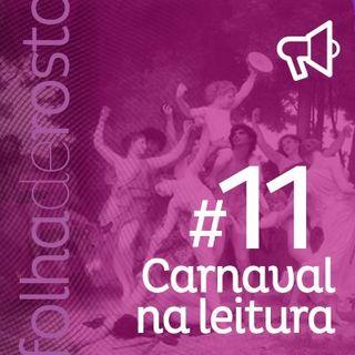 #11 - O carnaval na leitura e as leituras de carnaval