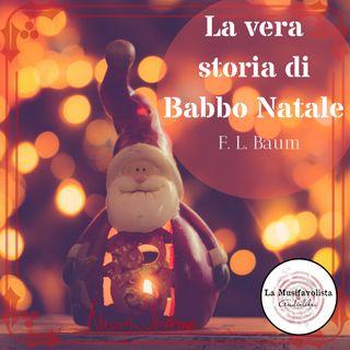 🎄 La vera storia di Babbo Natale - F. L. Baum 🎄 Capitolo 12 🎄