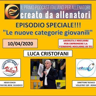 """Episodio 107: Luca Cristofani - """"Nuove categorie giovanili"""""""