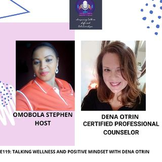 E119:Talking Wellness And Positive emotions with Dena Otrin
