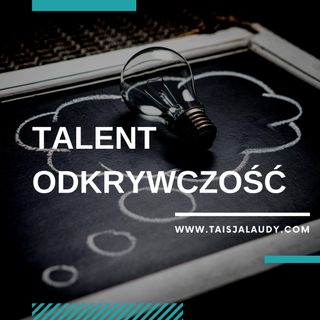 Talent Odkrywczość (Ideation) - Test GALLUPa, Clifton StrengthsFinder 2.0