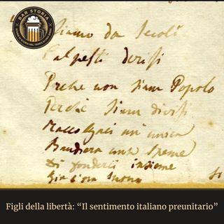 Figli della libertà - Il sentimento italiano preunitario