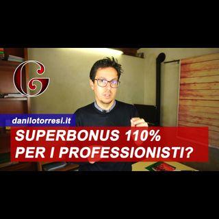 SUPERBONUS 110% spetta anche ai professionisti? A chi è rivolto l'ecobonus e il sismabonus? FAQ MEF