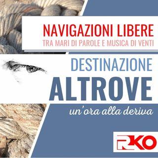 DESTINAZIONE ALTROVE #03 - 31/03/2021 - un'ora alla deriva con Massimo Colazzo