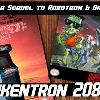 Classic Blend Games 99: Robotron 2084 & The Adventures of Dr. Franken