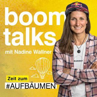 #1 Boom Talks mit Nadine Wallner über Mut & Ziele verfolgen