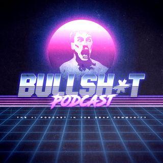 Bullshit Podcast