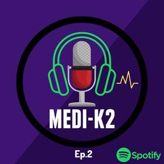MEDIK-2 PODCAST EPISODIO 2