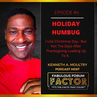 Holiday Humbug