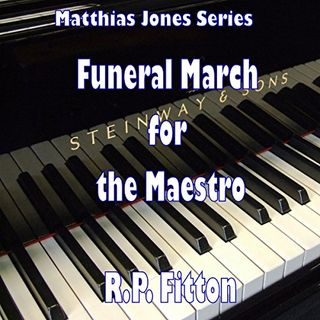 FUNERAL MARCH FOR THE MAESTRO-EPISODE 1