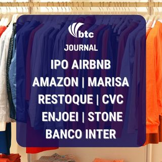 IPO Airbnb | Amazon, CCR, Restoque,  Marisa, Enjoei e Banco Inter | BTC Journal 19/11/20