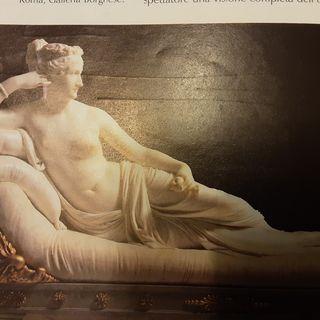 Canova l'artista della bellezza ...la scultura di Paolina Borghese