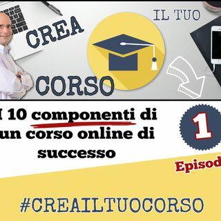 #01: I 10 componenti di un corso online di successo