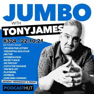 Jumbo Ep:324 - 22.10.21 - I've Won The Lottery