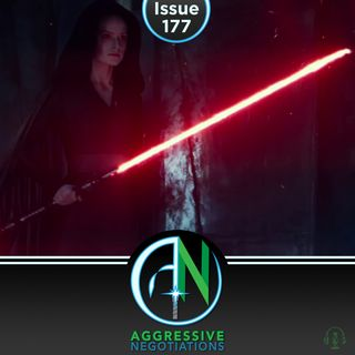 Issue 177: Rey of Darkness, Rey of Light