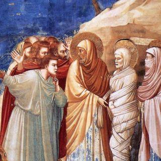 La resurrezione di Lazzaro (Gv 11,1-45)
