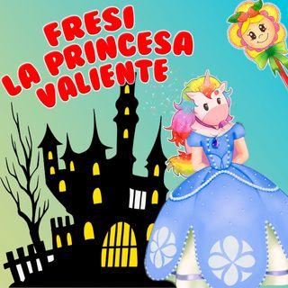 120. Fresi, la princesa valiente y Brownie, el príncipe sin miedo. Cuento infantil de Hada de Fresa