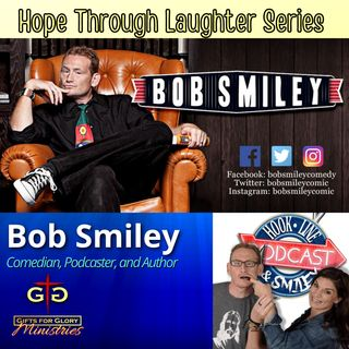 Bob Smiley Hope Through Laughter