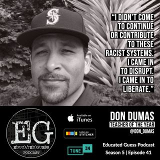 Ep.041: Don Dumas aka Don the Jeweler | San Diego County Teacher of the Year
