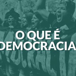 #041 - O que é democracia?
