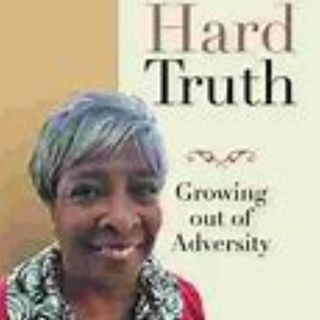 Hard Truth Growing - Out of Adversity