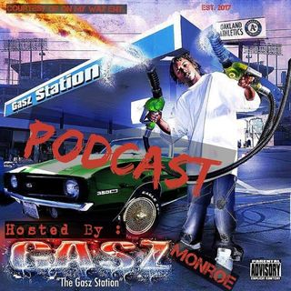 The Gaszstation Podcast EP.7 ( D.O.P.E Wurdz) #Educate