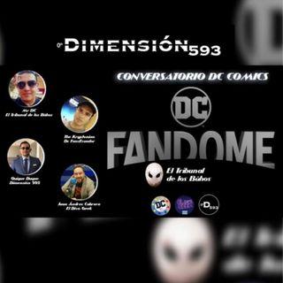 CONVERSATORIO DC FANDOME || EL TRIBUNAL DE LOS BUHOS || EL DIVO GEEK || DC FANS ECUADOR || D593