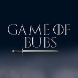 Game of Bubs - Part 1