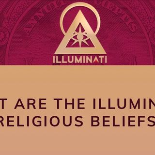 Religious beliefs of the Illuminati