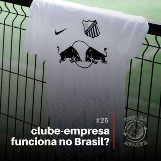 OCA#25 - Clube-empresa funciona no Brasil? com Irlan Simões