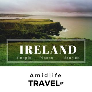 Ireland: Amidlife Travel