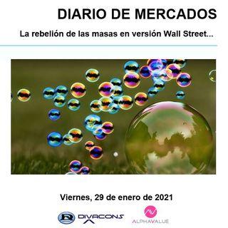 DIARIO DE MERCADOS Viernes 29 Enero