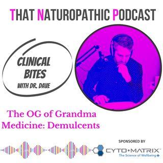 Clinical Bite: The OG of Granda Medicine- Demulcents