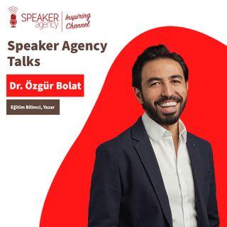 Özgür Bolat - Speaker Agency Talks