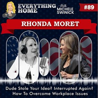 89:  Dude Stole Your Idea? Interrupted Again? How To Overcome Workplace Issues