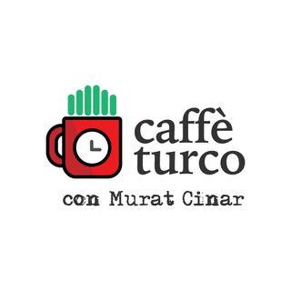 Caffè Turco con Murat Cinar
