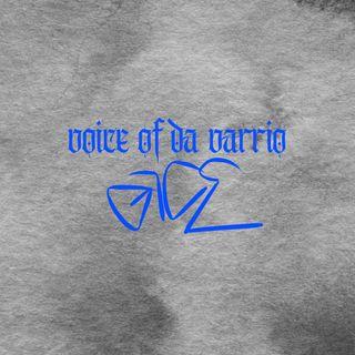 VOICE OF DA VARRIO RADIO.