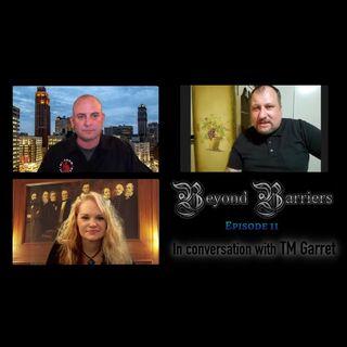 Episode 11 - In conversation with TM Garret