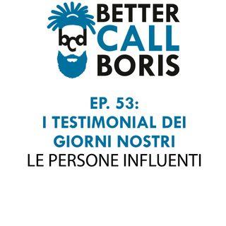 Better_Call_Boris_episodio_53_Chi_sono_gli_influencer