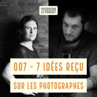 7 idées recu sur les photograhes