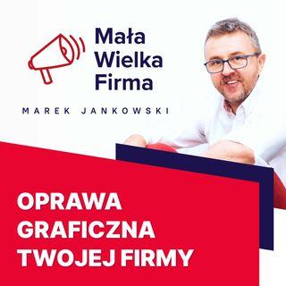 207: Graficzna strona biznesu – Jacek Kłosiński