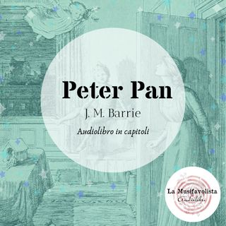 ∞ PETER PAN ∞ Capitolo 3 ☆ Audiolibro ☆